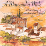 "Book Review of ""A Map and a Mule: A Peace Story of Queen Isabel of Portugal."""